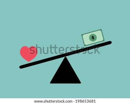 Balance between heart (love) and money vector design / Love is more valuable than money concept vector - stock vector
