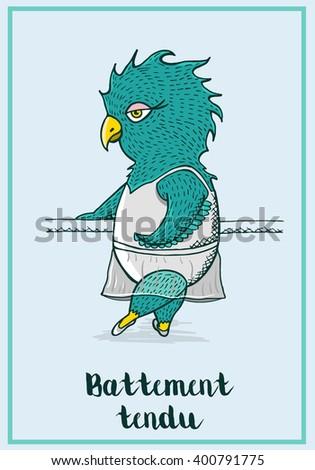 Ballerina owl  or parrot in ballet skirt and ballet shoes do exercise battement tendu. Card with cartoon character of ballerina for ballet class, ballet school, kids ballet . Cartoon character. - stock vector