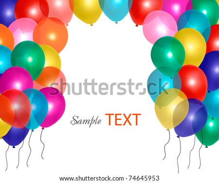 Balloons frame composition with space for your text. Vector illustration - stock vector