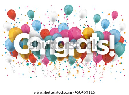 Balloons with confetti and text Congrats. Eps 10 vector file.