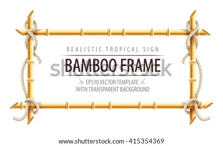 Bamboo frame template for tropical signboard with ropes and copypaste place text. Vector illustration isolated on white transparent background.