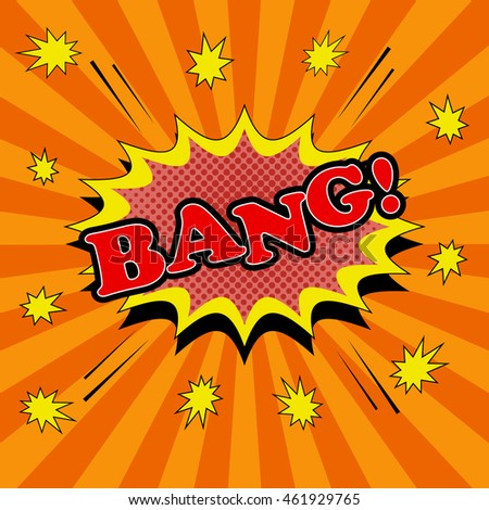 Bang comic cartoon. Pop-art style. Vector illustration with speech blot, halftone and sound effects, stars and funny radial background