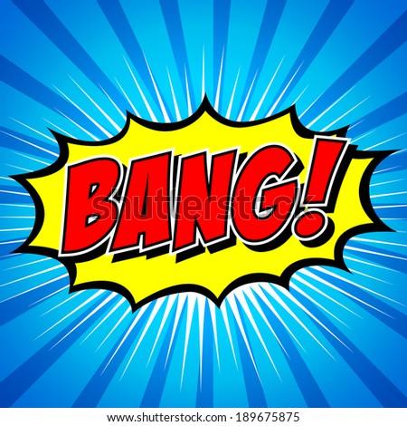 Bang! Comic Speech Bubble, Cartoon.  - stock vector