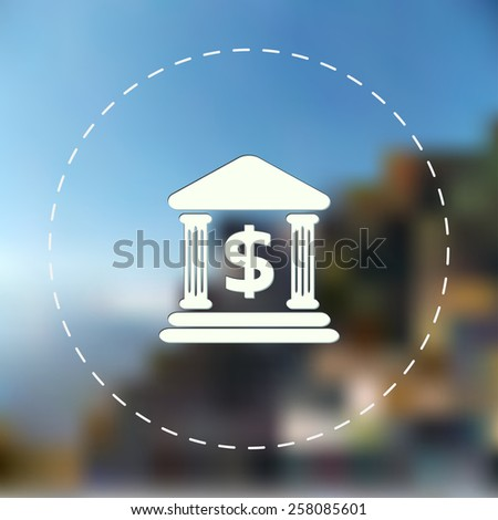 Bank icon. Blurred background. Vector illustration. - stock vector