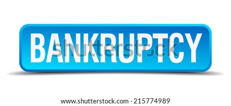 bankruptcy blue 3d realistic square isolated button - stock vector