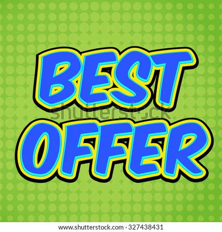 Banner flyer pop art comic Best offer discount promotion. Decorative background with rays explosive in the pop art style.