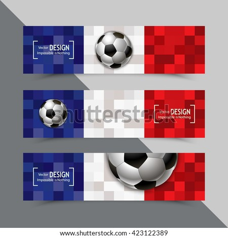 Banner for Euro 2016 World FIFA championship. Euro 2016 France participant. Football competition. Advertisement card. Flyer, template, brochure design. Football ball and the flag of France - stock vector
