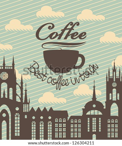 banner with a cup of coffee on a background of ancient city - stock vector