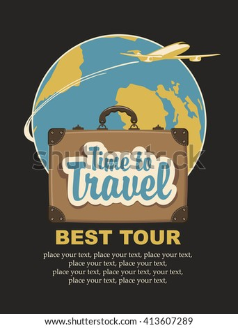 Banner with a travel suitcase and the words travel time, passenger plane and planet Earth - stock vector