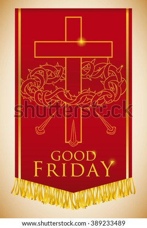 Banner with crucifixion of Jesus symbols: crown of spikes, cross and nails for Good Friday procession. - stock vector