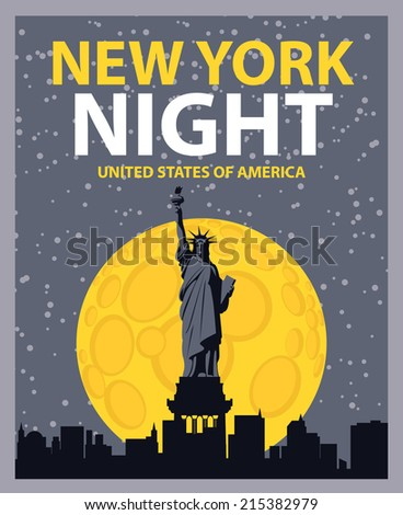 banner with of New York City, Statue of Liberty at night under the moon - stock vector
