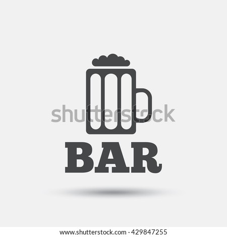 Bar or Pub sign icon. Glass of beer symbol. Alcohol drink symbol. Flat beer web icon on white background. Vector
