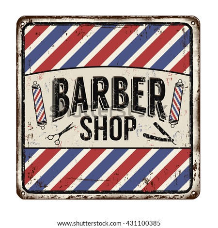 Barber shop on vintage rusty metal sign on a white background, vector illustration - stock vector