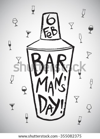 Barman's day vector illustration. Big brush drawn shaker with letters and date. Hand drawn International Barman day card - shaker and pattern background with tiny doodle style cocktail glasses. - stock vector