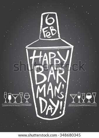 Barman's day vector illustration. Big chalk drawn shaker with greetings and date. Hand drawn International Barman day card - shaker with lettering and tiny doodle style cocktail glasses. - stock vector