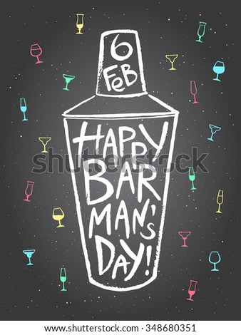 Barman's day vector illustration. Big chalk drawn shaker with greetings and date. Hand drawn International Barman day card - shaker and pattern background with tiny doodle style cocktail glasses. - stock vector