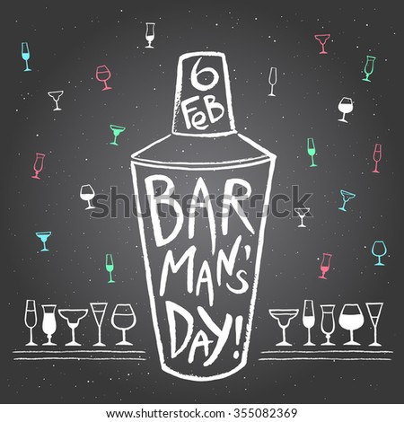Barman's day vector illustration. Big chalk drawn shaker with letters and date. Hand drawn International Barman day card - shaker and pattern background with tiny doodle style cocktail glasses. - stock vector