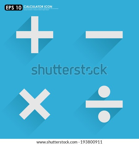 Basic mathematical symbols - plus, minus, multiply & divide - on blue background - stock vector
