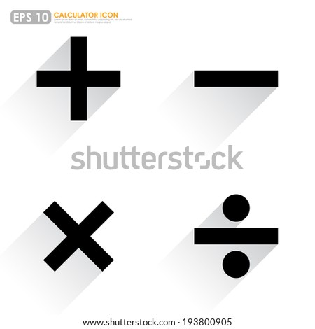 Basic mathematical symbols - plus, minus, multiply & divide - on white background - stock vector