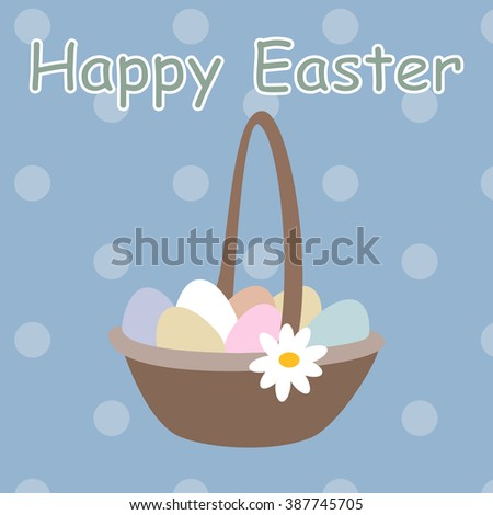 Basket full of colored Easter eggs and camomile. happy easter, vector illustration - stock vector