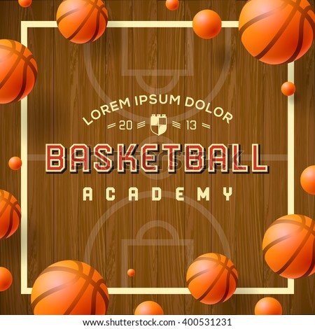 Basketball academy flyer or poster use for basketball announcements, games, leagues, camps, and more, vector illustration. - stock vector