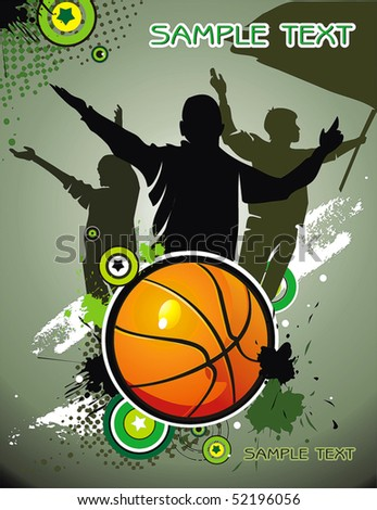 Basketball ball with Team silhouettes of sport fans. Vector background with space for text. - stock vector