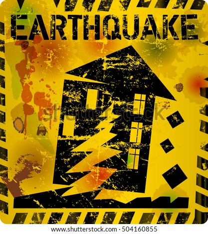 battered earthquake warning sign, vector
