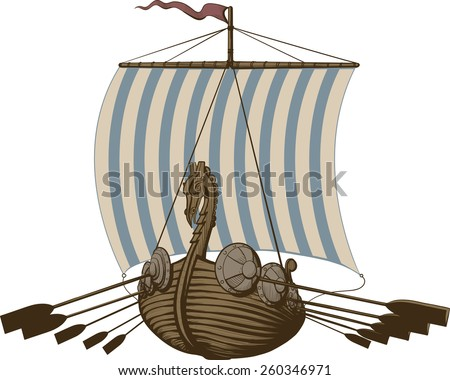 Battle ancient Viking ship under sail and oars. Isolated on white - stock vector