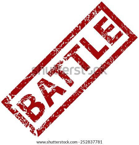 Battle grunge rubber stamp on a white background. Vector illustration - stock vector