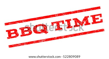 BBQ Time watermark stamp. Text tag between parallel lines with grunge design style. Rubber seal stamp with unclean texture. Vector red color ink imprint on a white background.