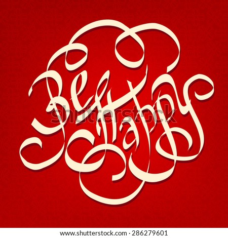BE HAPPY hand lettering, handmade calligraphy on a red background, vector  - stock vector
