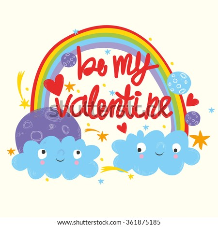 Be my valentine card. cloud with a rainbow and moon