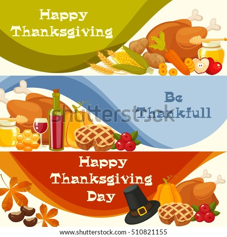 Be thankfull.Happy Thanksgiving.Thanksgiving Day vector banners with traditional table plenty of food,roasted turkey,cornucopia with pumpkin,fruits,honey.Decoration for thanksgiving greeting cards