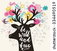 Be wild and free. Incredible deer silhouette with awesome horns made of flowers, swallow, rabbit, cloud and butterfly. Lovely inspiration concept design in vector. Sweet deer and wreath made of leafs - stock photo