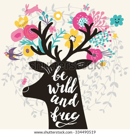 Be wild and free. Incredible deer silhouette with awesome horns made of flowers, swallow, rabbit, cloud and butterfly. Lovely inspiration concept design in vector. Sweet deer and wreath made of leafs - stock vector