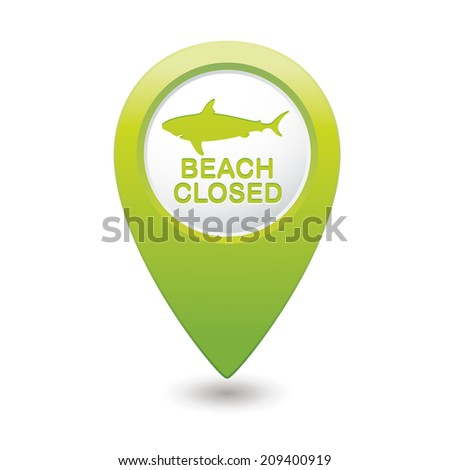 Beach Closed, shark sighting sign on map pointer, vector illustration. - stock vector