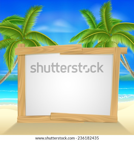Beach holiday or vacation palm tree sign of a wooden sign on a tropical beach. Could also be used for a beach party invite. - stock vector
