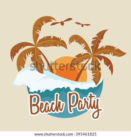 Beach Party in The Summer With Palm Tree Sunset and Wave - stock vector