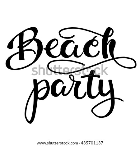 beach party inspirational summer quote black stock photo photo rh shutterstock com beach party clip art free