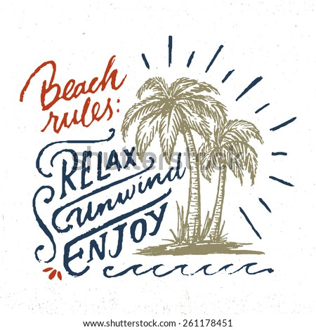 Beach Rules: RELAX UNWIND ENJOY. Handmade Vintage Typographic Wall Sign. Nautical Coastal Decor Idea. Hand Crafted Retro Print Concept. Ink Drawing of Palm Trees and Sun Rays. Vector Illustration. - stock vector