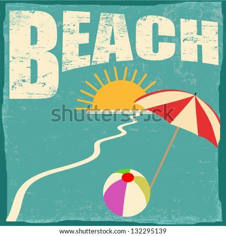 Beach vintage grunge poster, vector illustrator - stock vector