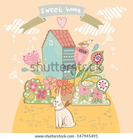 "Beautiful background ""Sweet home"" with cute bird, flowers, bunny and hand drawn letters. Bright illustration, can be used as creating card, invitation card and cute summer background. - stock vector"