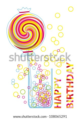 Beautiful Birthday Card with Colorful Lollipop and Bubbles on White Background - vector illustration - stock vector