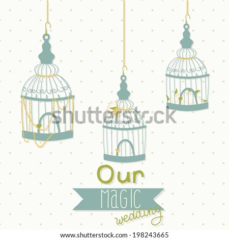 Beautiful card with a bird cage. Wedding design.