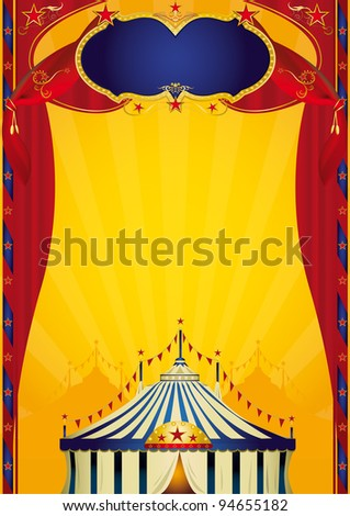 Beautiful circus poster. A circus poster with a large board, a big top and curtains for your new performance ! - stock vector