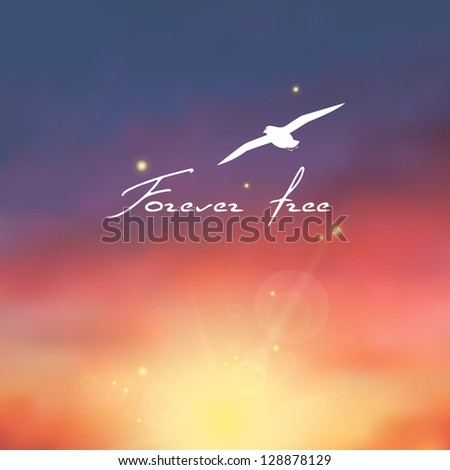 "Beautiful decline with the sun, beams and gull. Text ""Forever free"". - stock vector"