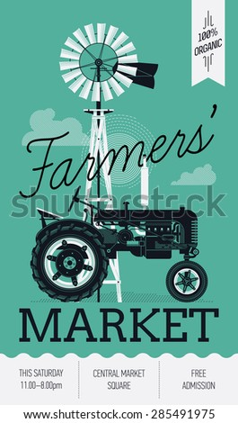 Beautiful detailed vector poster or web banner template on Farmers Market with water pump windmill and retro tractor. Ideal for craft and organic farming events promotion and advertisement - stock vector