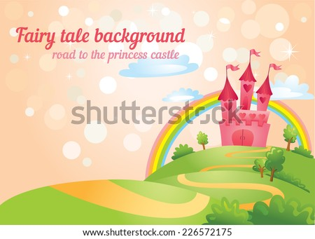 Beautiful fairy tale background with road to princess castle. Vector illustration. - stock vector