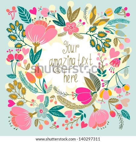 Beautiful floral background. Bright illustration, can be used as creating card,invitation card for wedding,birthday and other holiday and cute summer background. - stock vector