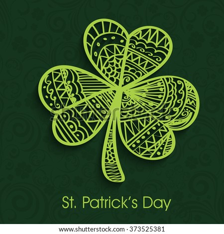 Beautiful floral design decorated creative Shamrock Leaf on green background for Happy St. Patrick's Day celebration. - stock vector
